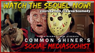 Common Shiner\'s Social Mediasochist | Teen Slasher Romantic Parody Music Video | Lowcarbcomedy