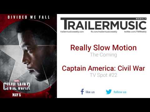 Captain America: Civil War - TV Spot #22 Exclusive Music (Really Slow Motion - The Coming)