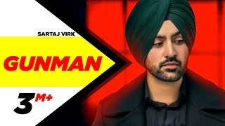 GUNMAN FT DJ FLOW | Official Video | Sartaj Virk | Prince Rakhdi | Teji Sandhu | Latest Song 2018