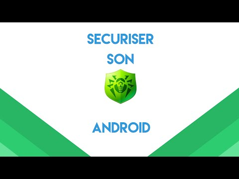 COMMENT SECURISER SON ANDROID