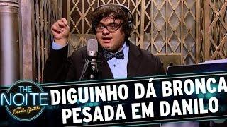 Baixar Danilo recebe bronca de Diguinho Coruja | The Noite (26/04/17)