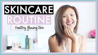 My Skin Care Routine | Glowing, Healthy Skin + GIVEAWAY
