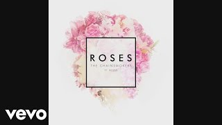 The Chainsmokers Roses Audio ft ROZES