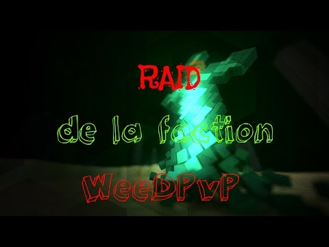 Minecraft | SunRise RAID de la WeedPvP !