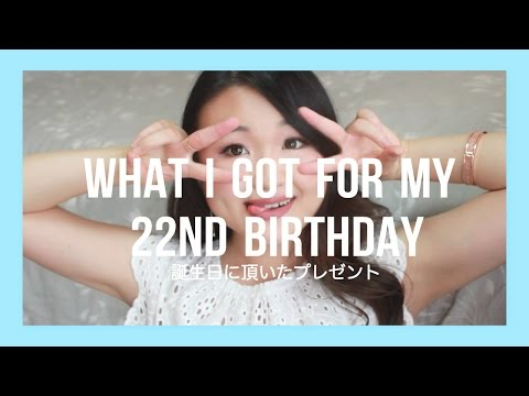 Birthday Haul: What I got for my 22nd Birthday♡誕生日プレゼント紹介