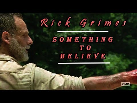 Rick Grimes | Something To Believe | Hollywood Undead | The Walking Dead