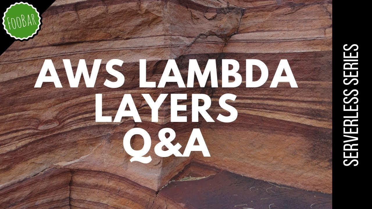 AWS Lambda Layers Q&A   Serverless