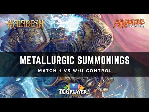 [MTG] Metallurgic Summonings | Match 1 VS W/U Control