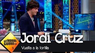 Vuelta de 'campana' a la tortilla con Jordi Cruz y Pablo Motos - El Hormiguero 3.0