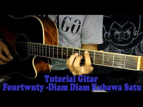 Tutorial Chord Gitar Fourtwnty - Diam-Diam Kubawa Satu