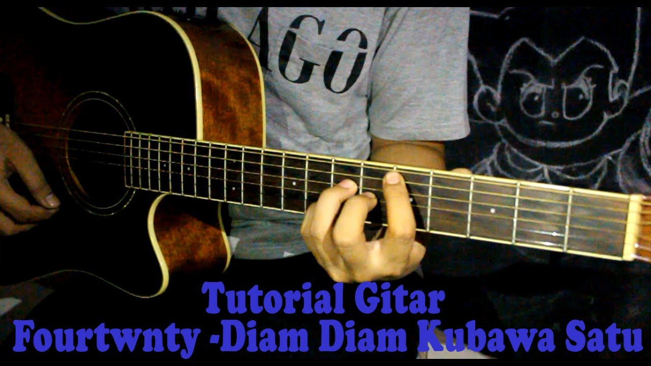 tutorial chord gitar fourtwnty diam diam kubawa satu youtube. Black Bedroom Furniture Sets. Home Design Ideas