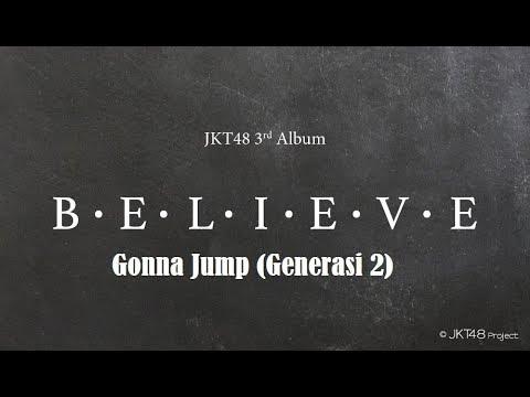 [Lirik] JKT48 - Gonna Jump (Generasi 2)