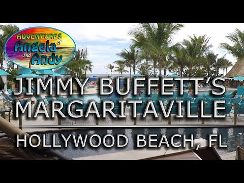 Jimmy Buffett's Margaritaville Hollywood Beach Resort Florida