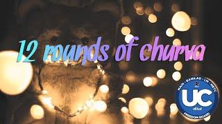 12 Rounds of Churva | Confession