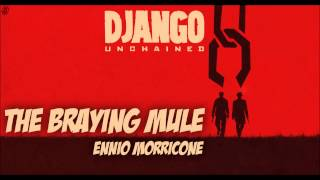 Django Unchained Soundtrack - The Braying Mule (by Ennio Morricone)