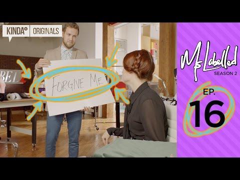 Mslabelled 2 | Episode 16 | How To Make Grand Gestures & Still Get Skewered