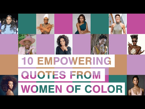 10 EMPOWERING QUOTES FROM WOMEN OF COLOR