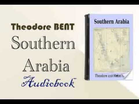 Southern Arabia Theodore BENT Audiobook
