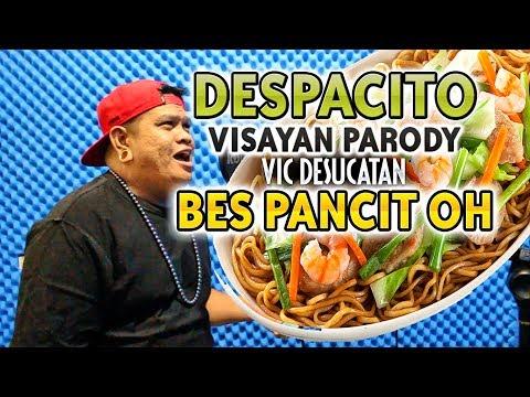 """""""Bes Pancit Oh"""" DESPACITO BISAYA PARODY"""