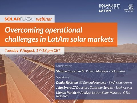 Webinar: Overcoming operational challenges in LatAm solar markets