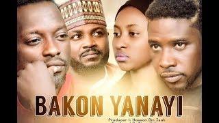 BAKON  YANAYI 1amp2 LATEST HAUSA FILM With English Subtitle