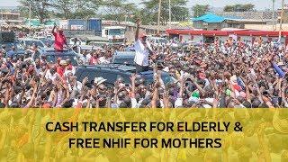 Cash transfer for elderly & free NHIF for mothers