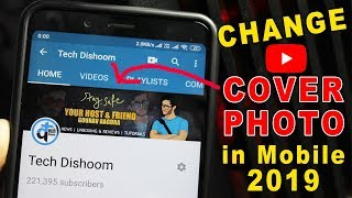 How to Change YouTube Channel Art/Cover photo on Android & iOS 2019
