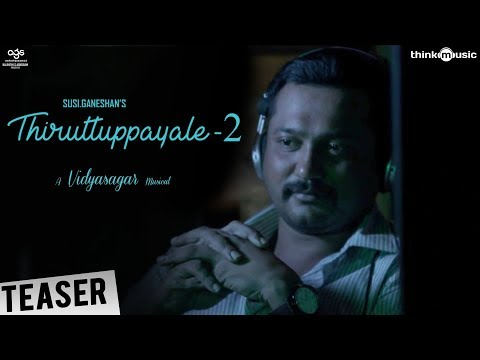 Thiruttuppayale 2 Teaser | Susi Ganeshan |...