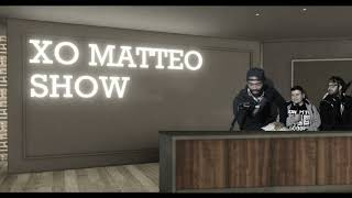 xo matteo show // host switch // epsode eleven