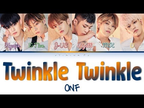 ONF (온앤오프) - 'Twinkle Twinkle' Lyrics (Color Coded_Han_Rom_Eng)