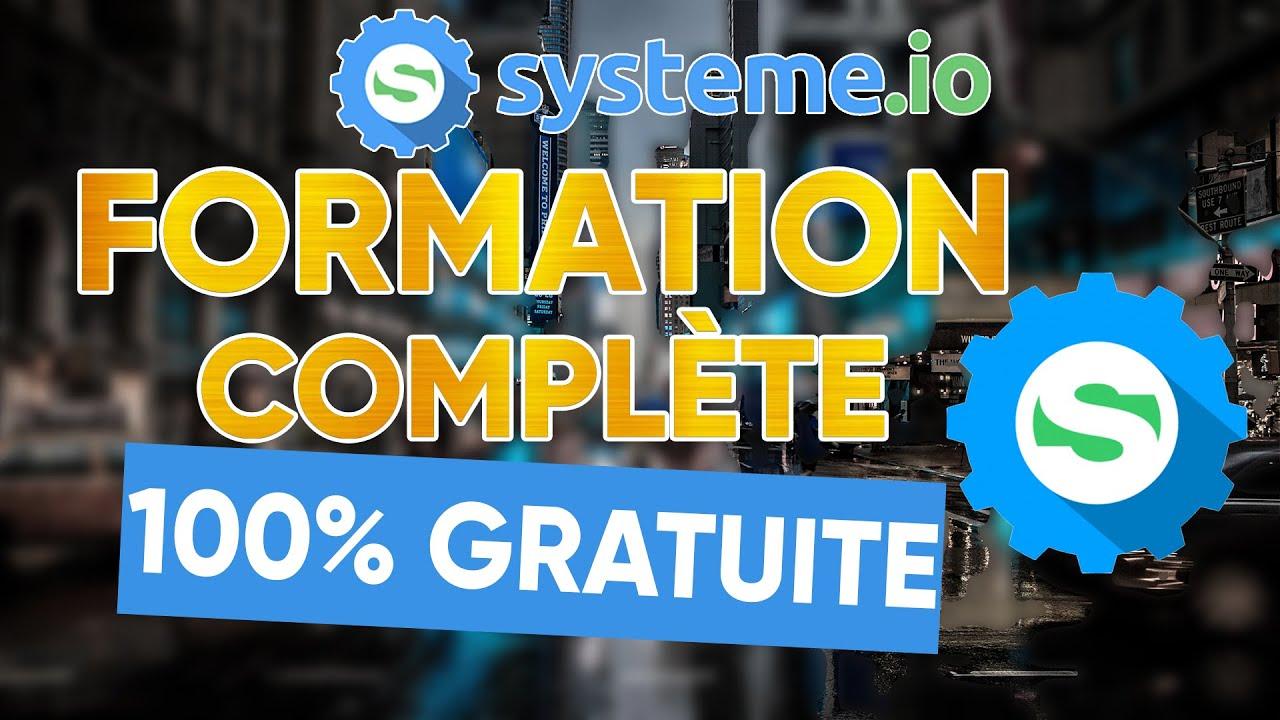 SYSTÈME IO - FORMATION COMPLÈTE 2020 (Tunnel de vente, Emails, Blog,  Vente de Formation...)