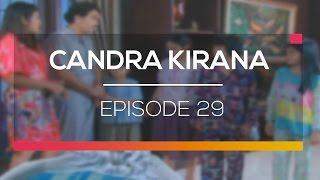 Candra Kirana - Episode 29