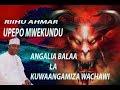 ANGALIA BALAA LA KUWAANGAMIZA WACHAWI: RIIHU AHMAR UPEPO MWEKUNDU ESIPODE 2