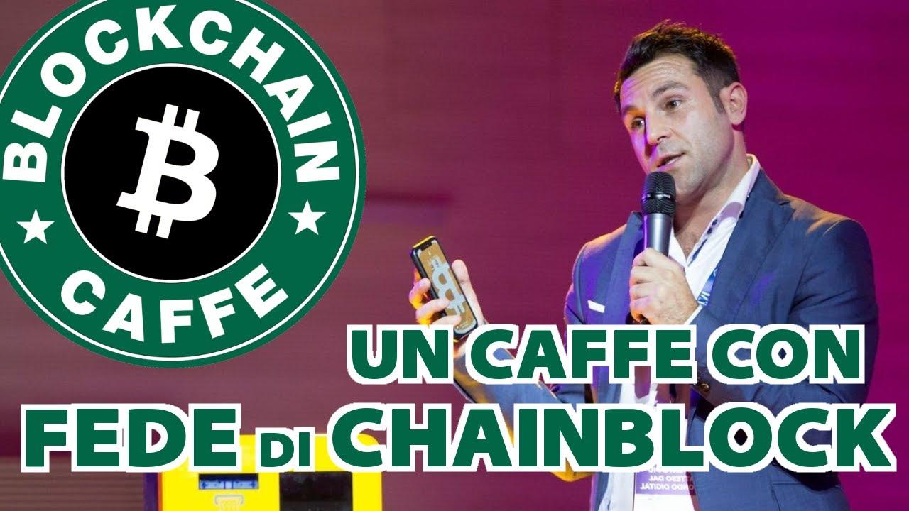 Un caffè con Chainblock  |  Blockchain Caffe