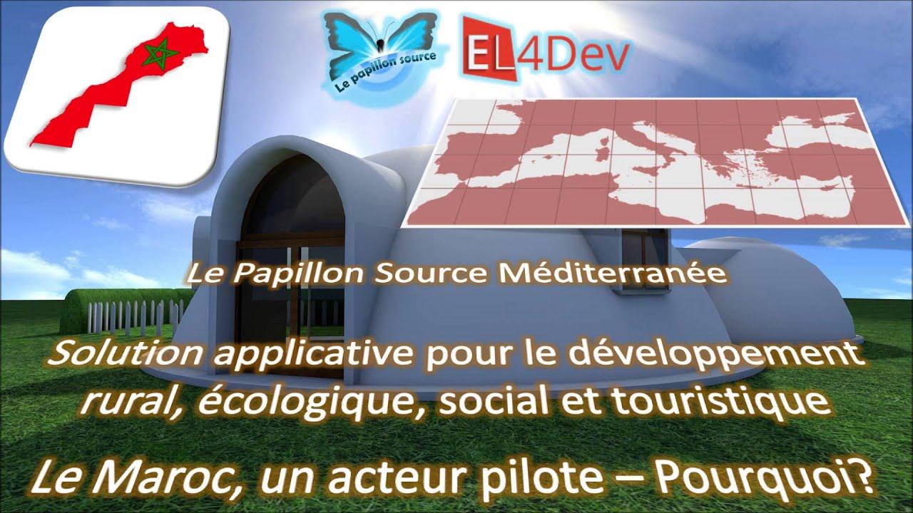 Le Maroc, un acteur pilote - EL4DEV Le Papillon Source Méditerranée