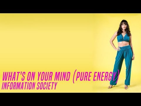 What&39;s On Your Mind Pure Energy - Information Society  Verão 90