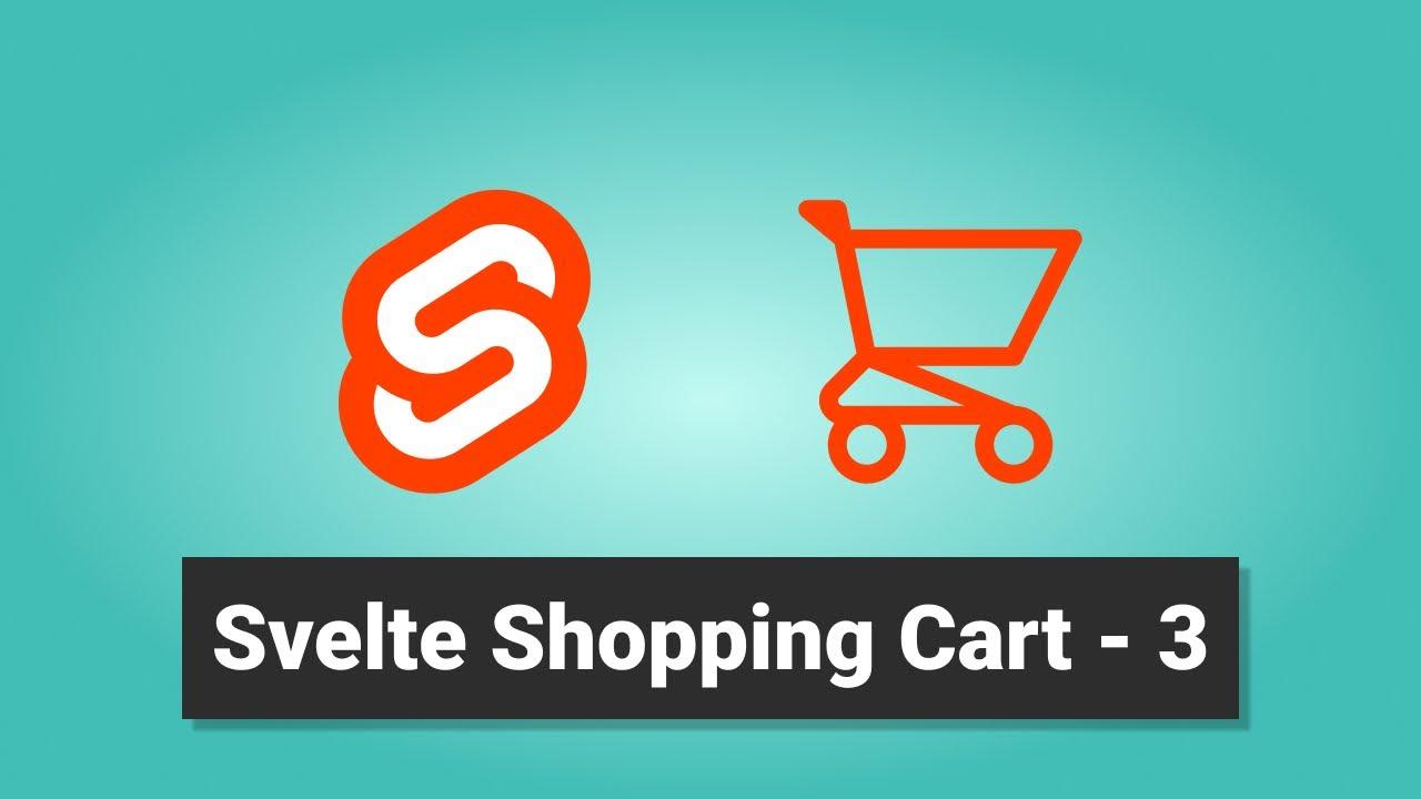 Svelte Shopping Cart 3 YouTube