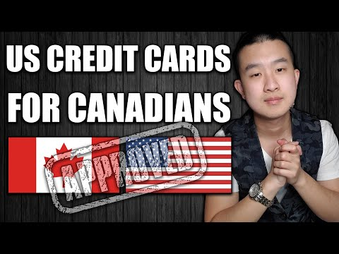 How To Get US Credit Cards As A Canadian (In Canada)