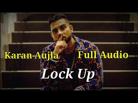 Lock Up || Karan Aujla || Deep Jandu (Full Song) Latest punjabi songs 2019