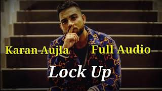 Lock Up || Karan Aujla || Deep Jandu (Full Song) Latest punjabi songs 2019