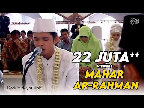 Download Lagu Mahar Surah Ar- Rahman - Hadirin Menangis Terharu (Dodi Hidayatullah)