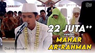 Download lagu Mahar Surah Ar- Rahman - Hadirin Menangis Terharu