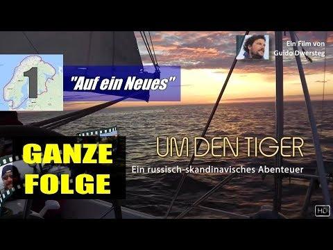 Segeln: UM DEN TIGER - Ganze Folge 1
