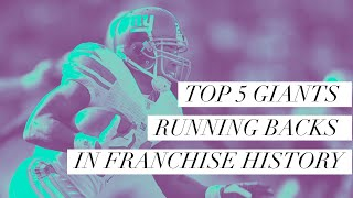 Top 5 New York Giants Running Backs in franchise history (1980 - now)