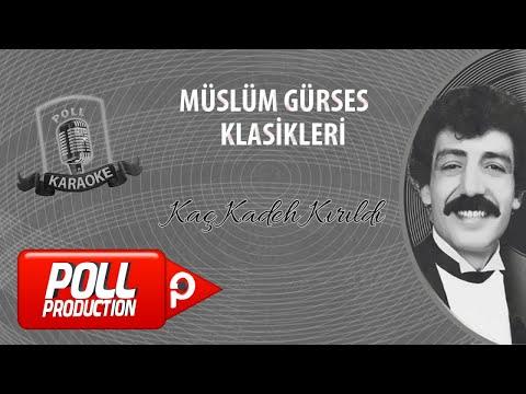 Müslüm Gürses - Kaç Kadeh Kırıldı - (Official Karaoke) indir