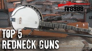 Top 5 Redneck Guns