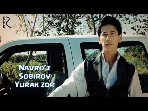 Navro'z Sobirov - Yurak zor | Навруз Собиров - Юрак зор