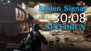 The Division - Stolen Signal Heroic Solo SpeedRun 30:08 [#1.8]WR