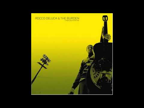 Rocco Deluca and The Burden - Bus Ride