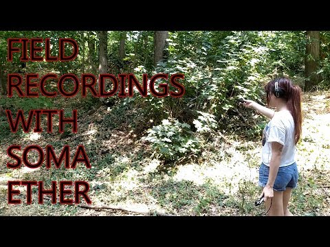 SOMA Ether | Field recording the EMF
